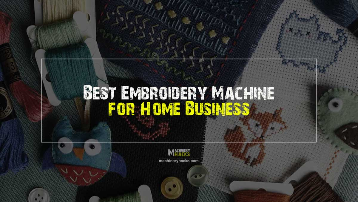 best embroidery machine home business