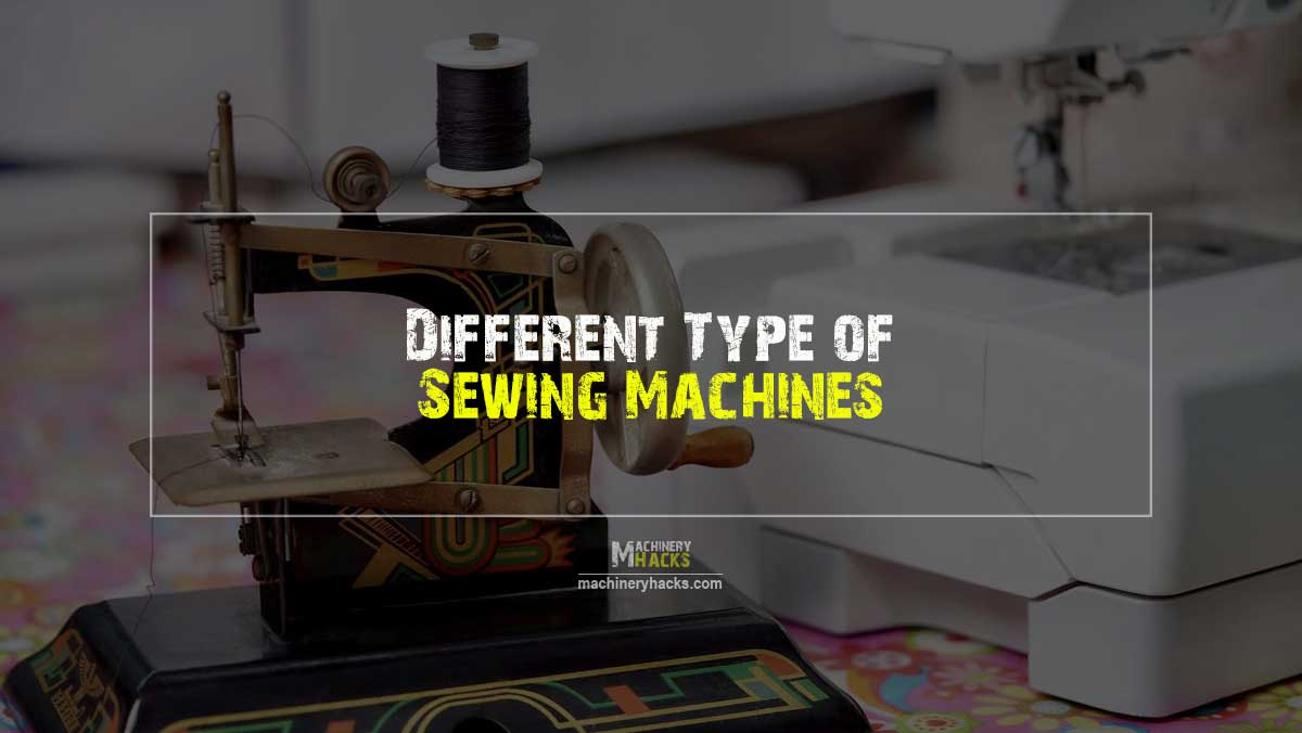 type of sewing machines