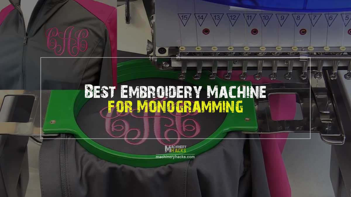 Embroidery Machine for Monogramming