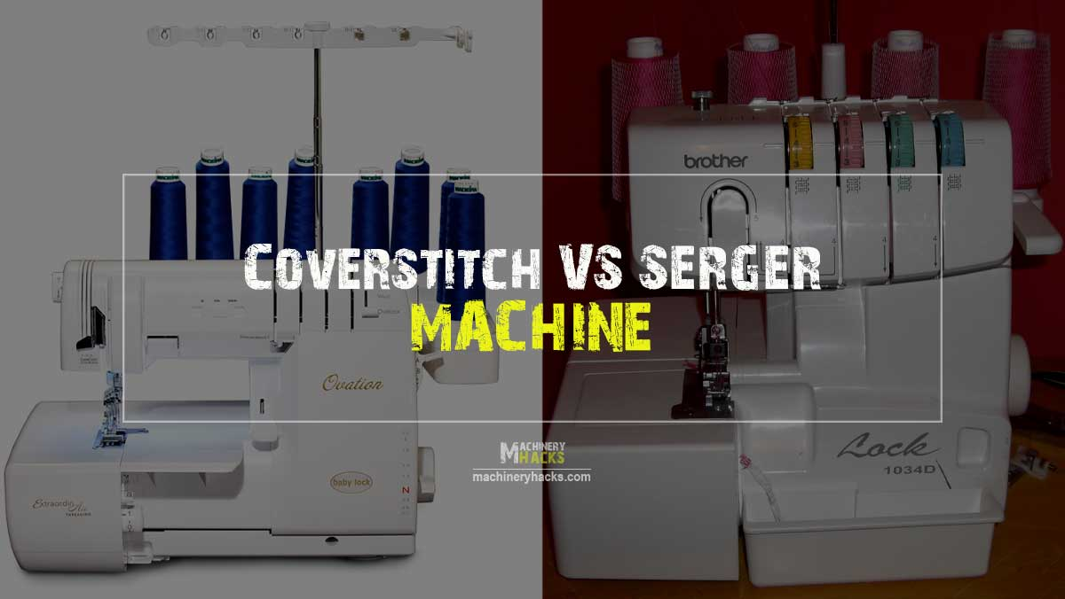 Coverstitch vs Serger