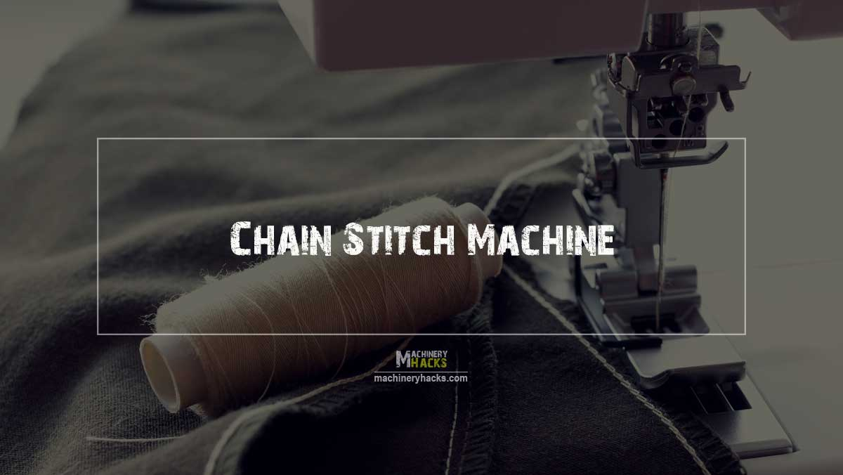 Chain Stitch Machine