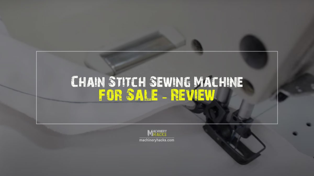 Chain Stitch Sewing Machine